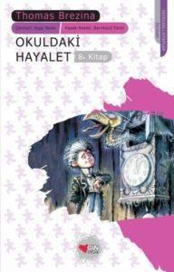 Okuldaki Hayalet 8. Kitap