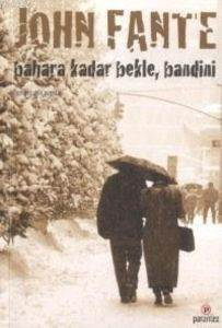 Bahara Kadar Bekle, Bandini