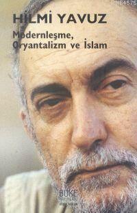 Modernleşme  Oryantalizm ve İslam