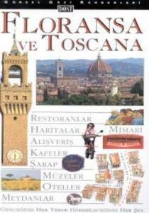 Floransa ve Toscana Gezi Rehberi