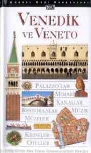 Venedik ve Veneto Gezi Rehberi