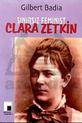 Sınırsız Feminist Clara Zetkin