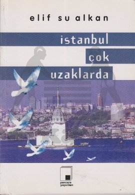 İstanbul Çok Uzaklarda