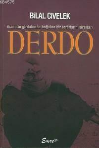 Derdo - İhanetin Girdabında Bogulan Bir Teröristin İtirafları