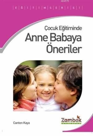 Çocuk Eğitiminde Anne Babaya Öneriler