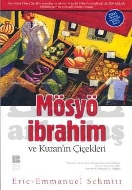 Mösyö İbrahin ve Kuran'ın Çiçekleri