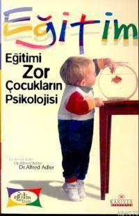 Eğitimi Zor Çocukl ...