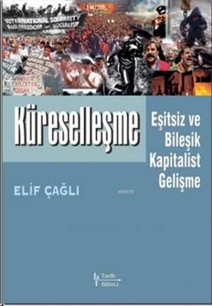 Küreselleşme; Eşitsiz Ve Bileşik Kapitalist Gelişme