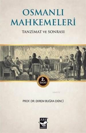 Osmanlı Mahkemeleri; Tanzimat Ve Sonrası