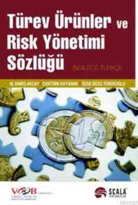 Türev Ünlüler ve Risk Yönetimi Sözlüğü