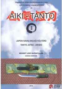 Japon Savaş Bıçağı Kültürü Tanto Jutsu-Aikido