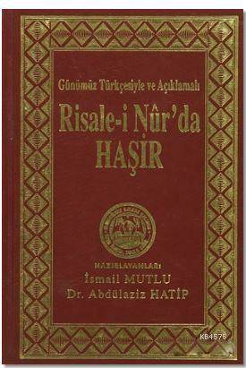 Risale-İ Nur'da Haşir; Nüsha Karşılaştırmalı