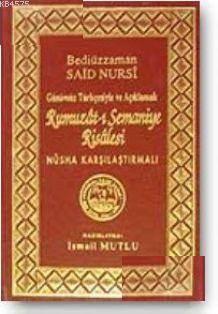Rumuzat-I Semaniye Risalesi (Sadeleştirilmiş Ve Açıklamalı)