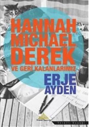 Hannah Michael Derek Ve Geri Kalanlarımız