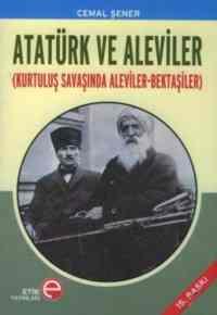 Atatürk ve Aleviler(Kurtuluş savaşında Aleviler-Bektaşiler)