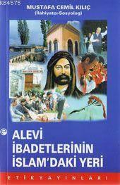 Alevi Ibadetlerinin Islam'daki Yeri