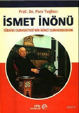 Ismet Inönü; Türkiye Cumhuriyeti'nin Ikinci Cumhurbaskani