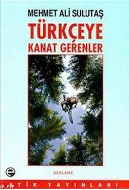 Türkçeye Kanat Gerenler