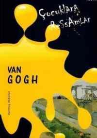 Çocuklara Ressamlar-Van Gogh