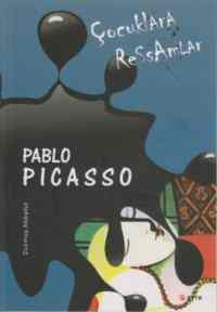 Çocuklara Ressamlar-Pablo Picasso
