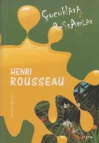 Çocuklara Ressamlar-Henri Rousseau