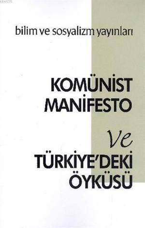 Komünist Manifesto Ve Türkiye'deki Öyküsü