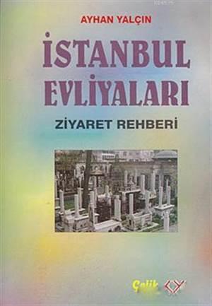 İstanbul Evliyaları Ziyaret Rehberi