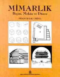 Mimarlık -Biçim Mekan ve Düzen
