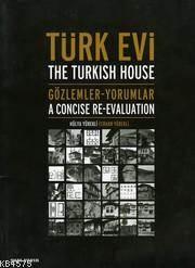 Türk Evi; Gözlemle ...