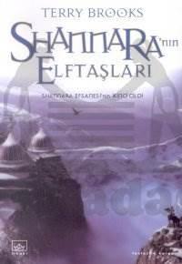Shannara'nın Elf Taşları: Shannara Serisi 2. Cilt