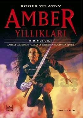 Amber Yıllıkları: Amber Serisi 1-2-3. Kitaplar
