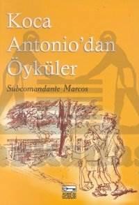 Koca Antonio'dan Öyküler