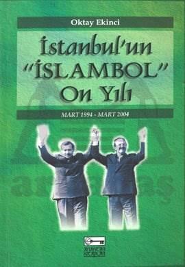 İstanbul'un İslambol On Yılı