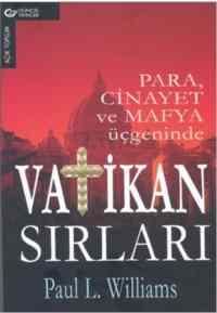 Vatikan Sırları Para, Cinayet ve Mafya Üçgeninde