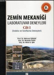 Zemin Mekanigi Laboratuvar Deneyleri Cilt 1