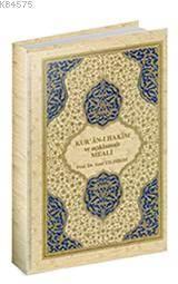 Kur'an-I Hakim Ve Açıklamalı Meali (Büyük Boy)