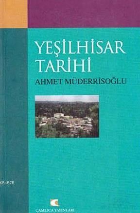 Yeşilhisar Tarihi