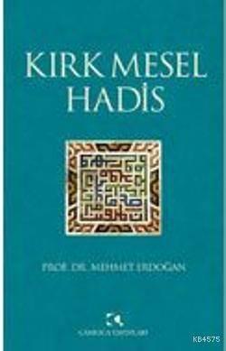 Kirk Mesel Hadis