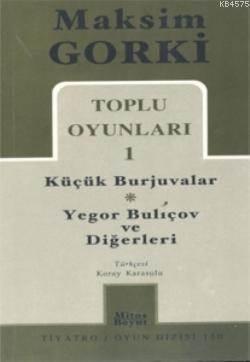 Toplu Oyunları 1; Küçük Burjuvalar - Yegor Buliçov Ve Diğerleri