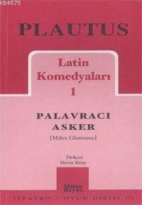 Latin Komedyaları 1; Palavracı Asker