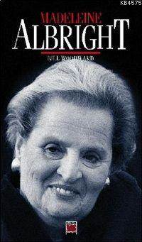 Bill Woodward ile Madeleine Albright