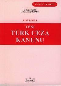5237 Sayılı Yeni Türk Ceza Kanunu