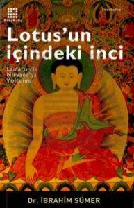 Lotus'un İçindeki İnci Lamaizm'le Nirvana'ya Yolculuk
