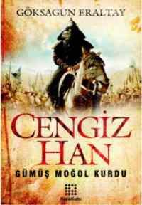 Cengiz Han Gümüş Moğol Kurdu