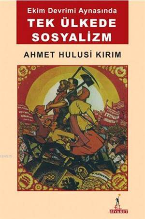 Ekim Devrimi Aynasında Tek Ülkede Sosyalizm