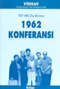 1962 KonferansıTKP MK Dış Bürosu