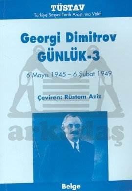 Georgi Dimitrov Günlük 36 Mayıs 1945 - 6 Şubat 1949