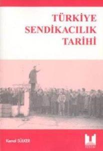 Türkiye Sendikacılık Tarihi