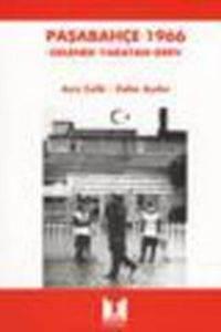 Paşabahçe 1966 - Gelenek Yaratan Grev