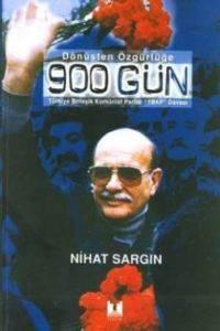 """Dönüşten Özgürlüğe 900 Gün Türkiye Birleşik Komünist Partisi """"TBKP"""" Davası"""